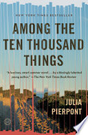 Among the Ten Thousand Things Book PDF