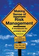 Making Sense of Risk Management