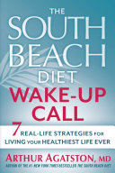 The South Beach Diet Wake Up Call