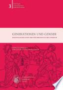 Generationen und gender in mittelalterlicher und frühneuzeitlicher Literatur