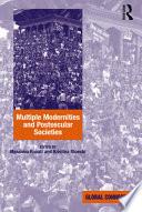 Multiple Modernities and Postsecular Societies