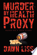 Murder By Health Proxy