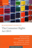 Blackstone s Guide to the Consumer Rights Act 2015