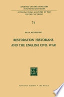 Restoration Historians and the English Civil War English Civil War Or Some Aspects Of