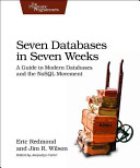Seven Databases in Seven Weeks