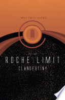 Roche Limit  Clandestiny Vol  2 Book PDF