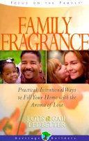 Family Fragrance