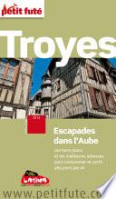 Troyes Escapades dans l Aube 2012