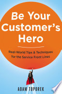 Be Your Customer s Hero