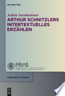 Arthur Schnitzlers intertextuelles Erzählen