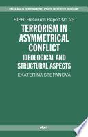 Terrorism in Asymmetrical Conflict