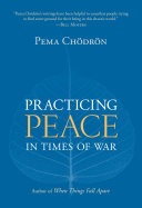 Practicing Peace in Times of War