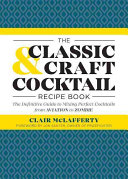 The Classic   Craft Cocktail Recipe Book