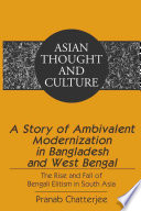 A Story of Ambivalent Modernization in Bangladesh and West Bengal