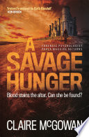 A Savage Hunger (Paula Maguire 4) A Missing Girl And The Disappearance Of A