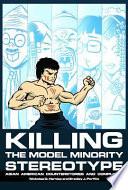 Killing the Model Minority Stereotype