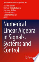 Numerical Linear Algebra in Signals  Systems and Control