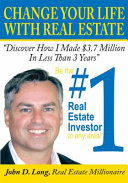change your life with real estate