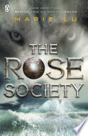 The Rose Society (The Young Elites book 2) by Marie Lu