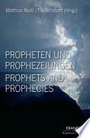 Propheten und Prophezeiungen