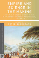 Empire And Science In The Making : established colonies and trading posts across asia and...