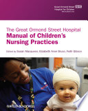 The Great Ormond Street Hospital Manual of Children s Nursing Practices