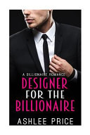 Designer for the Billionaire