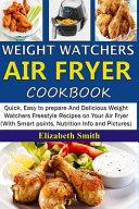 Weight Watchers Air Fryer Cookbook