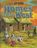 Homes of the West