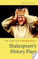 The Cambridge Introduction To Shakespeare S History Plays