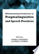IVth International Conference on Pragmalinguistics and Speech Practices