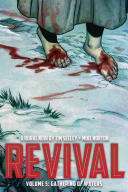 Revival Volume 5 : back to life. now it's...