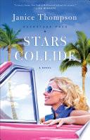 Stars Collide (Backstage Pass Book #1)