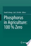 Phosphorus in Agriculture  100   Zero