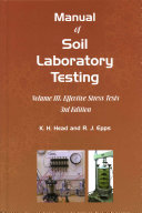 Manual Of Soil Laboratory Testing 3 Effective Stress Tests