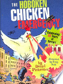 The Hoboken Chicken Emergency : but comes back with a 266-pound...