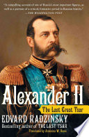 Alexander II Most Forward Thinking Rulers Documenting His Efforts
