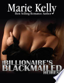 The Billionaire s Blackmailed Heiress