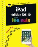 iPad ed iOS 10 Pas    pas pour les Nuls