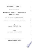 Dissertation Exhibiting the Progress of Metaphysical, Ethical, and Political Philosophy