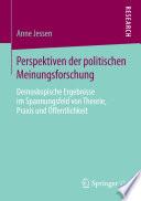 Perspektiven der politischen Meinungsforschung