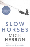 Slow Horses  The Finest New Crime Series This