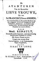 De avanturen van de Roomsche Lieve Vrouwe en van St. Franciscus van Assisien, ...