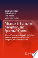 Advances in Estimation  Navigation  and Spacecraft Control