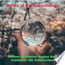 Myths Of Parapsychology