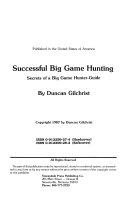 Successful Big Game Hunting Secrets of a Big Game Hunter/Guide