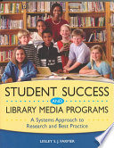 Student Success and Library Media Programs