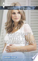 Pregnant with the Soldier s Son