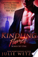 Kindling Flames Boxed Set Books 1 3