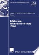 Jahrbuch zur Mittelstandsforschung 1/2006